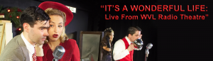 It's a Wonderful Life Live from WVL Radio Theatre @ Heider Center for the Arts | West Salem | Wisconsin | United States
