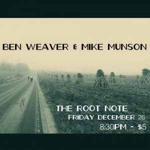Ben Weaver & Mike Munson  @ Root Note  | La Crosse | Wisconsin | United States