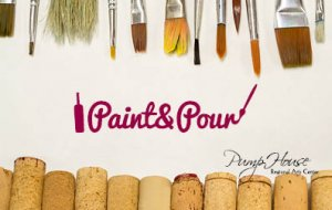 "Paint and Pour: ""Still Life"" @ The Pump House Regional Arts Center 