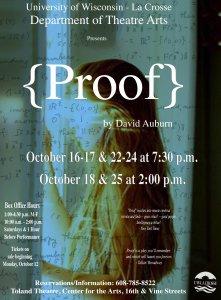 Proof @ Toland Theatre, Center for the Arts (UW-La Crosse)   La Crosse   Wisconsin   United States