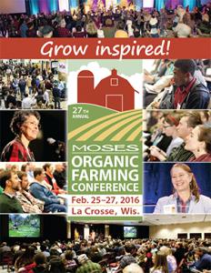 MOSES: Organic Farming Conference @ La Crosse Center   La Crosse   Wisconsin   United States