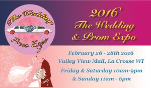 The Wedding & Prom Expo @ Valley View Mall  | La Crosse | Wisconsin | United States