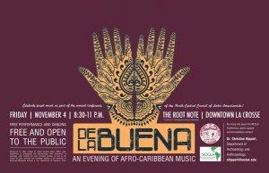 De La Buena: An Afro-Caribbean Jazz Ensemble Performance @ The Root Note | La Crosse | Wisconsin | United States