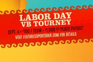 Sizzlin' Labor Day Volleyball Tournament @ Features Sports Bar & Grill   West Salem   Wisconsin   United States