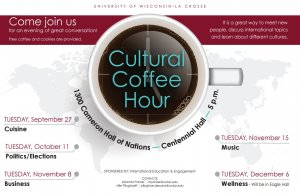 Cultural Coffee Hour: Business @ University of Wisconsin - La Crosse - 1300 Cameron Hall of Nations, Centennial Hall | La Crosse | Wisconsin | United States