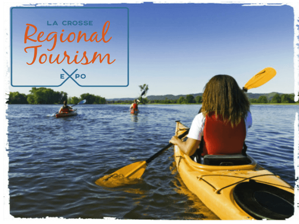 5 Things You Need to Know Before You Go: La Crosse Regional Tourism Expo