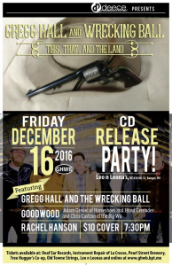 Gregg Hall & the Wrecking Ball CD Release Party @ Leo and Leona's   Bangor   Wisconsin   United States