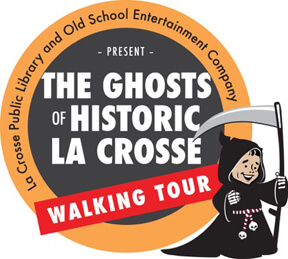 The Ghosts of Historic La Crosse Tour