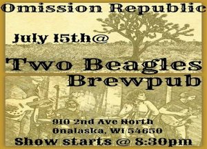 Omission Republic Live at Two Beagles! @ Two Beagles Brewpub | Onalaska | Wisconsin | United States