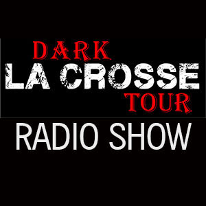 Dark Side Of La Crosse Tour