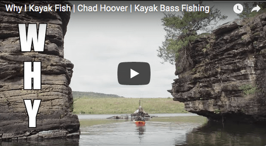 Why I Kayak Fish with Chad Hoover (Video)
