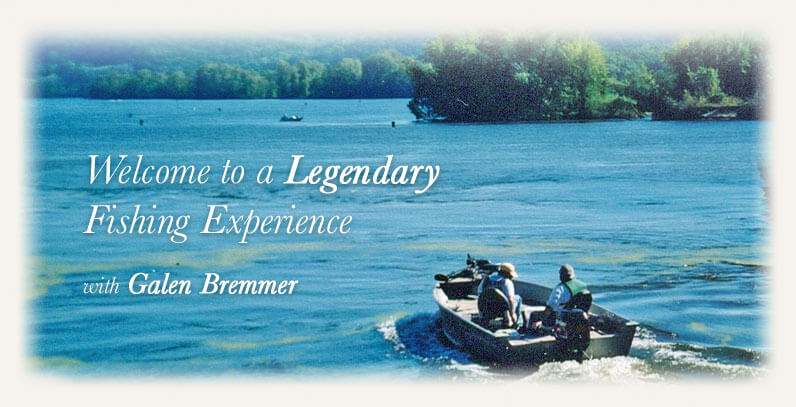 Galen Bremmer's Guided Fishing Trips