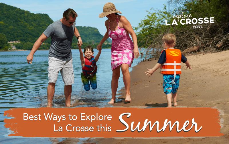 Best Ways to Explore La Crosse this Summer