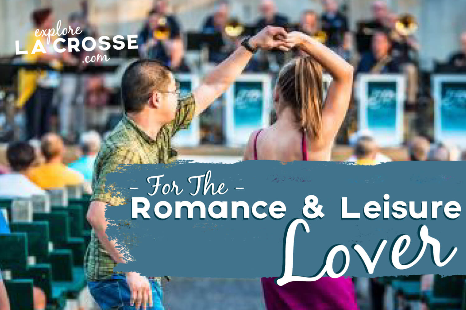 FOR THE ROMANCE AND LEISURE LOVER